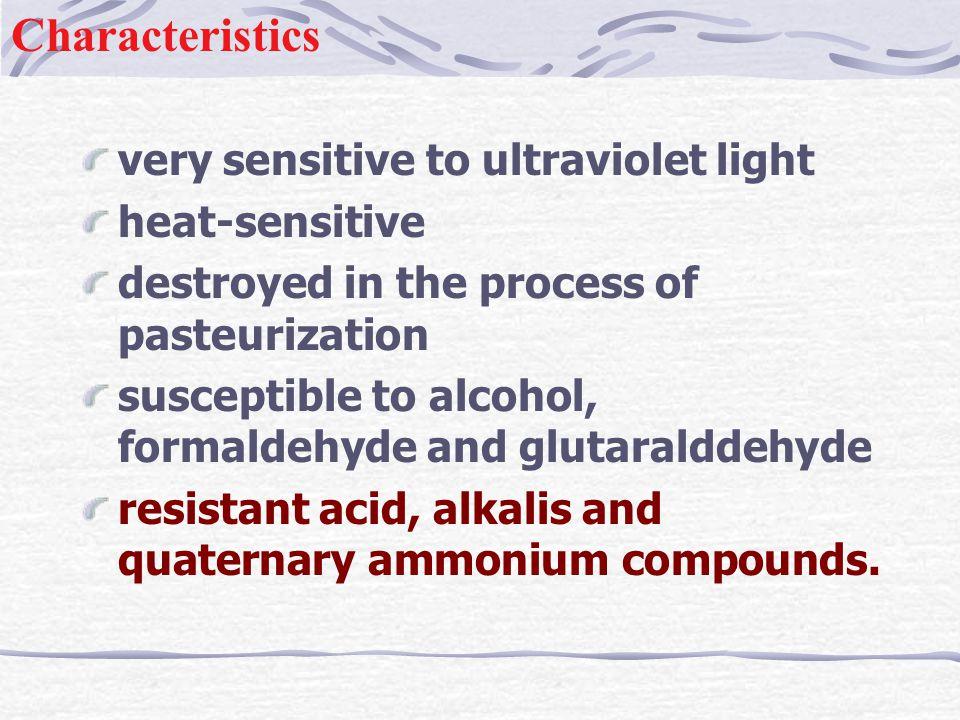 Characteristics very sensitive to ultraviolet light heat-sensitive