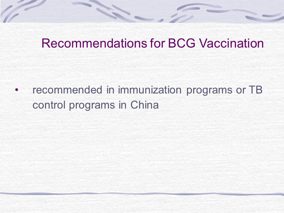 Recommendations for BCG Vaccination