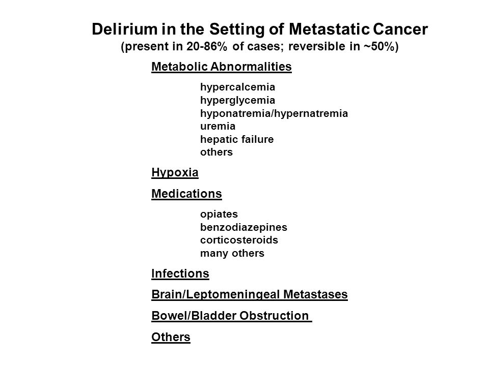 Delirium in the Setting of Metastatic Cancer