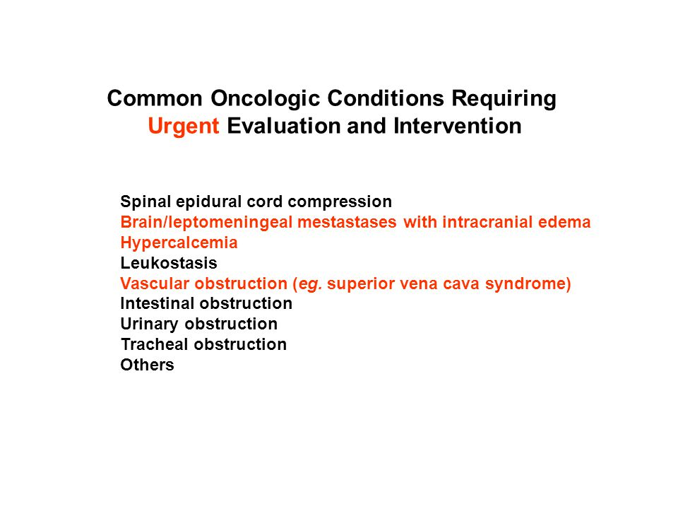 Common Oncologic Conditions Requiring
