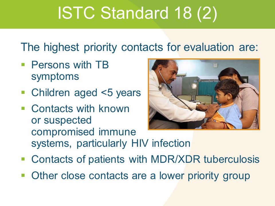 ISTC Standard 18 (2) The highest priority contacts for evaluation are:
