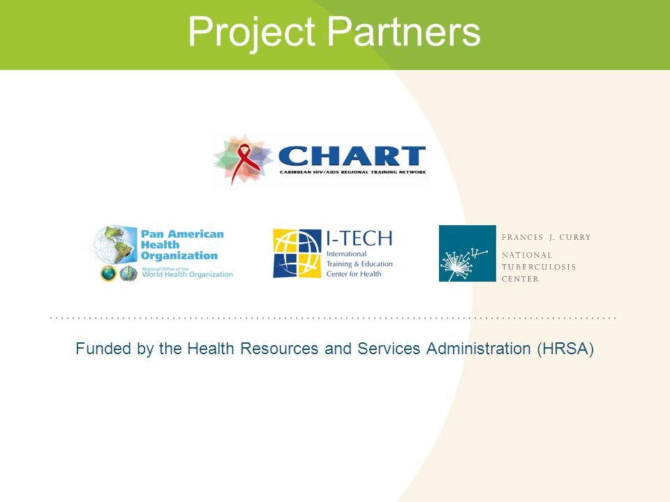 Funded by the Health Resources and Services Administration (HRSA)