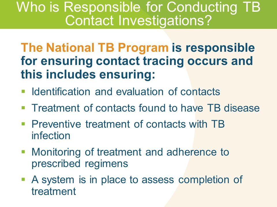 Who is Responsible for Conducting TB Contact Investigations