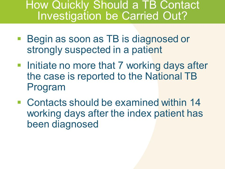 How Quickly Should a TB Contact Investigation be Carried Out