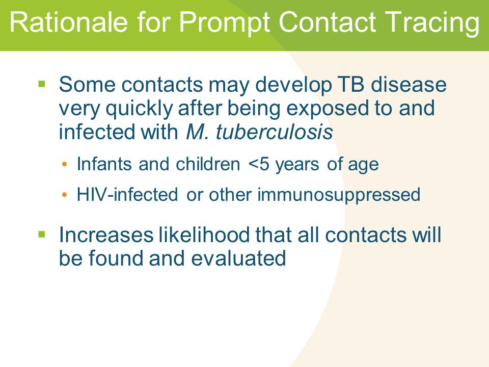 Rationale for Prompt Contact Tracing