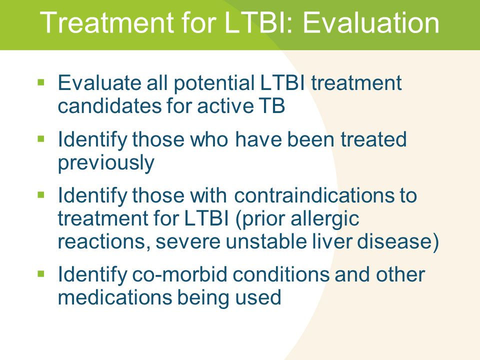 Treatment for LTBI: Evaluation