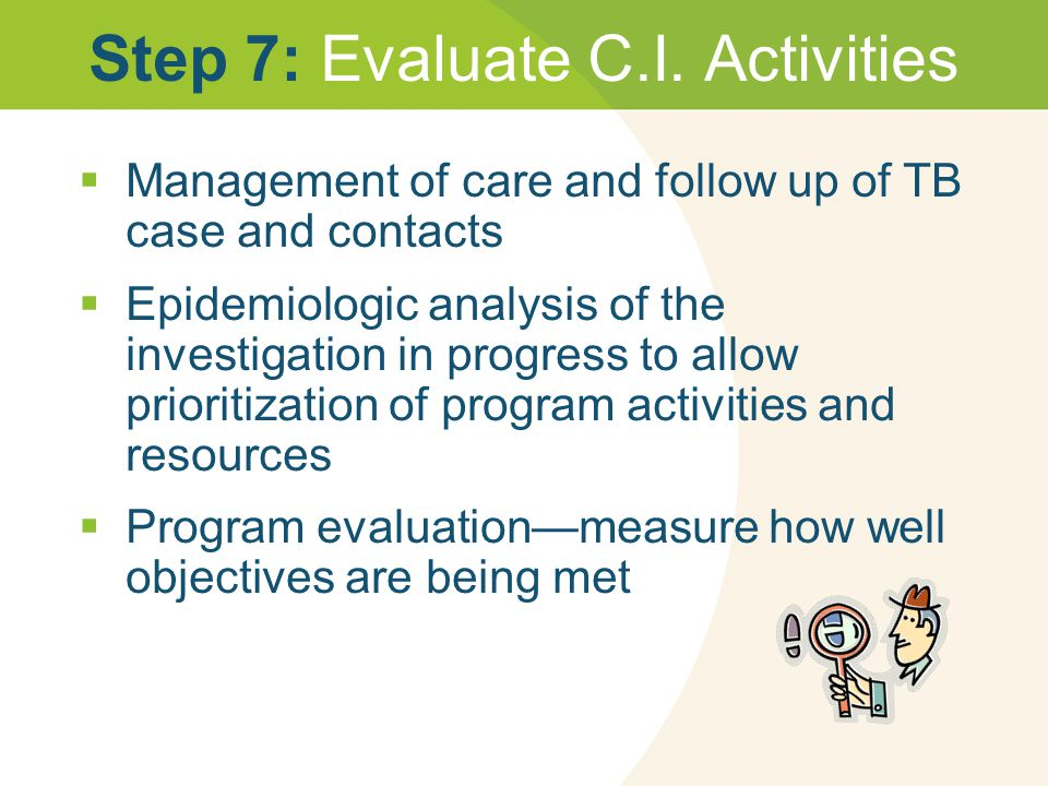 Step 7: Evaluate C.I. Activities