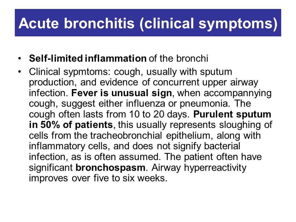 Acute bronchitis (clinical symptoms)