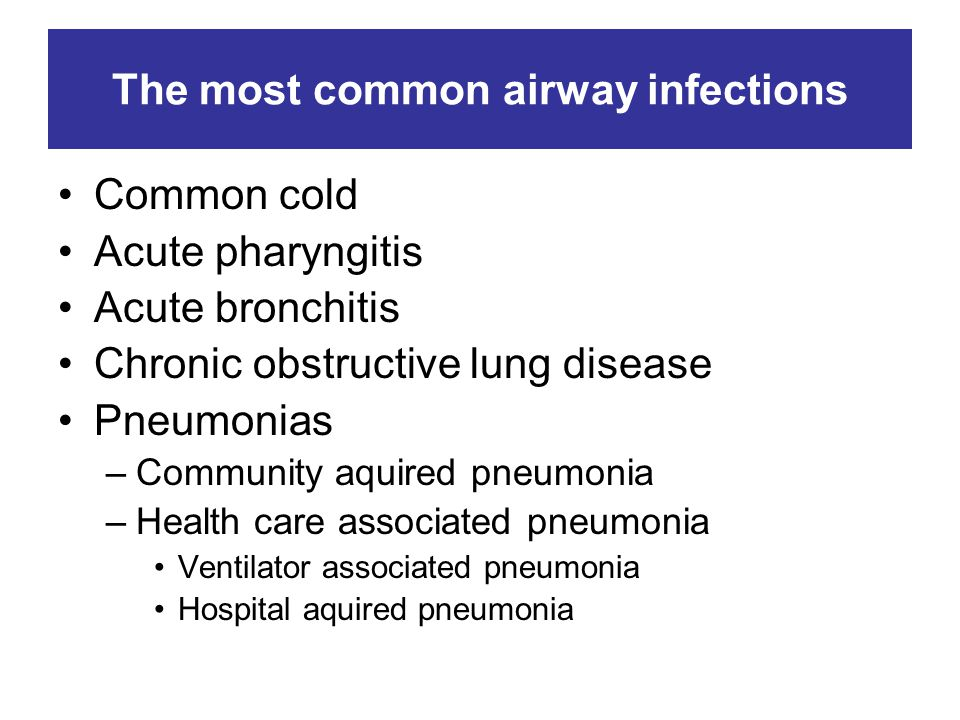 The most common airway infections