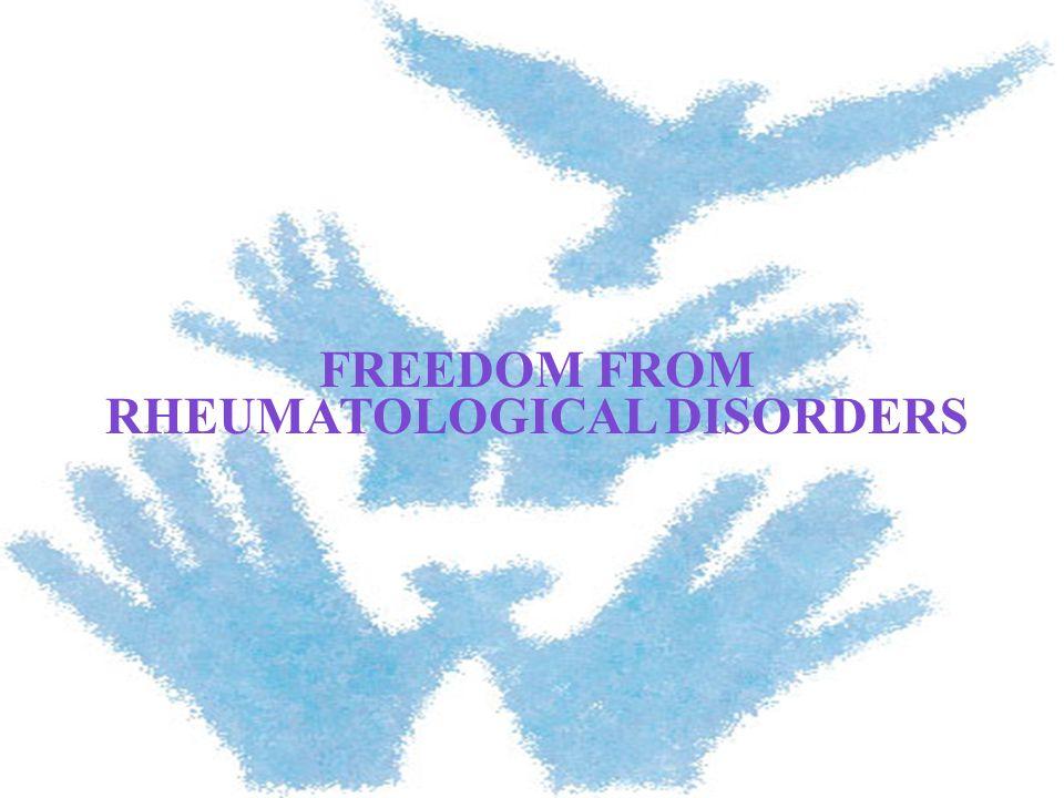 FREEDOM FROM RHEUMATOLOGICAL DISORDERS