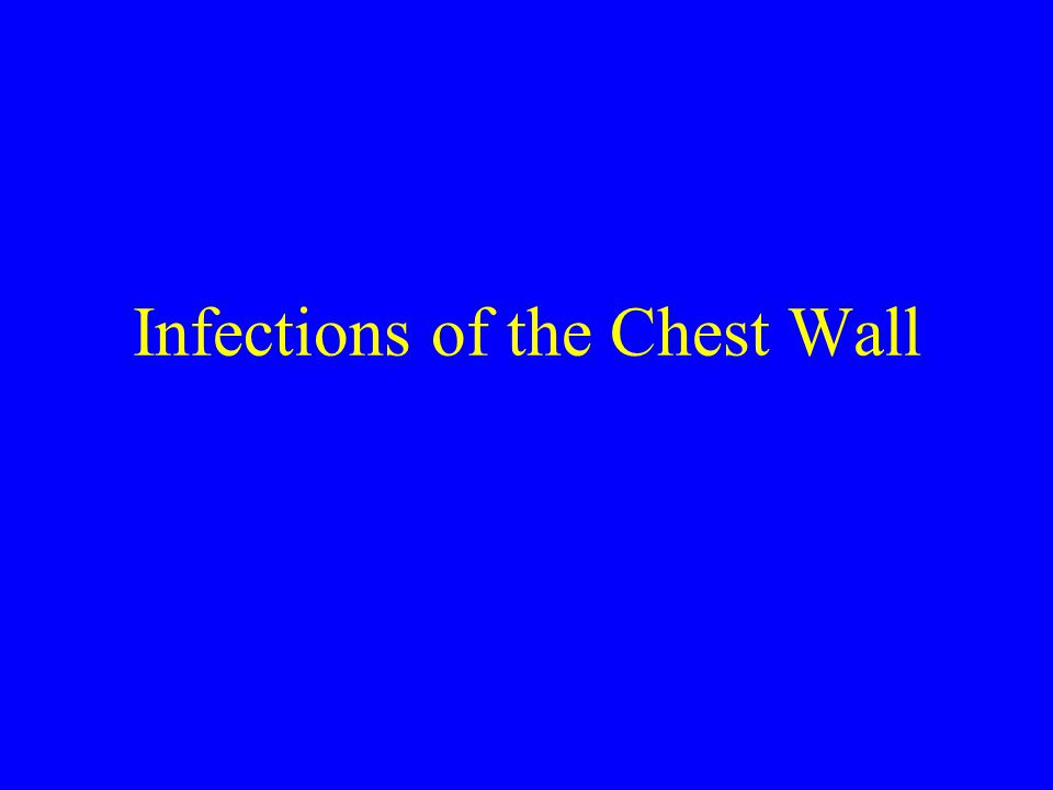 Infections of the Chest Wall