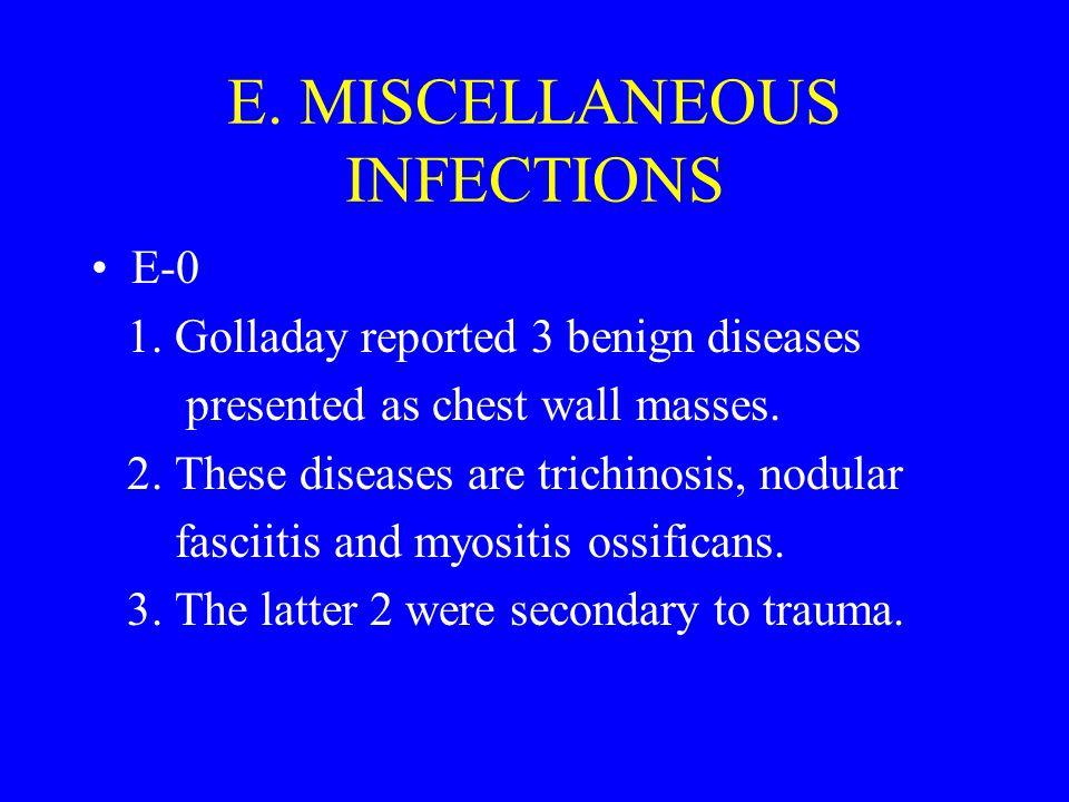E. MISCELLANEOUS INFECTIONS