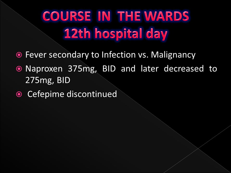 COURSE IN THE WARDS 12th hospital day