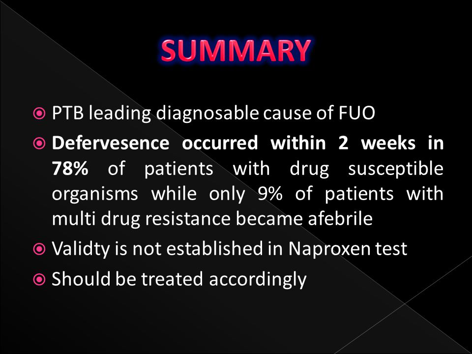 SUMMARY PTB leading diagnosable cause of FUO