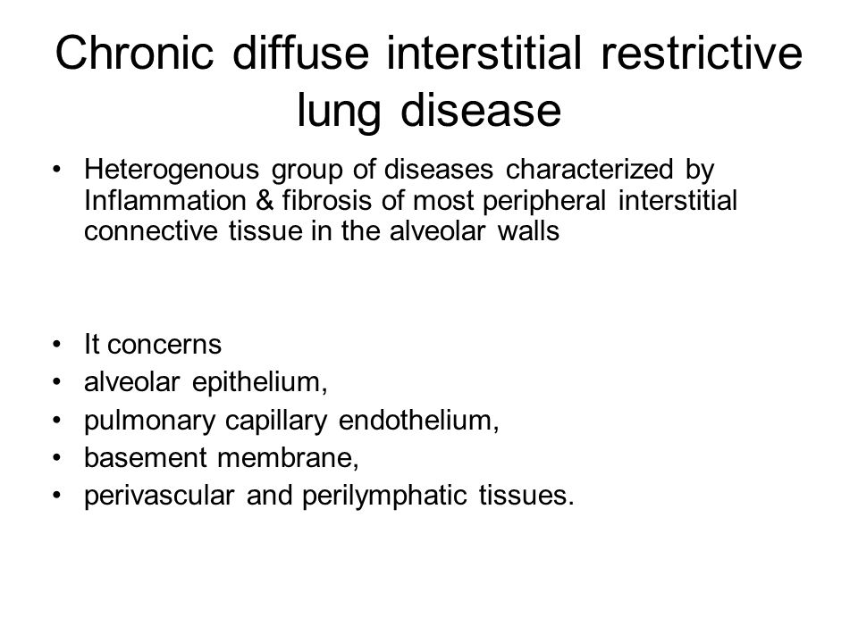 Chronic diffuse interstitial restrictive lung disease