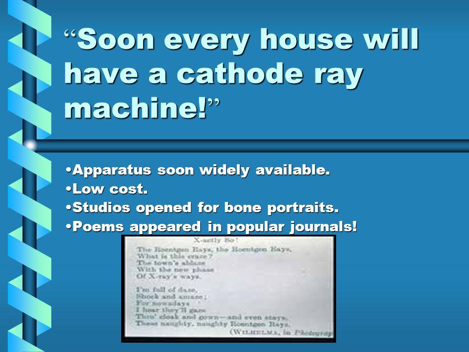 Soon every house will have a cathode ray machine!