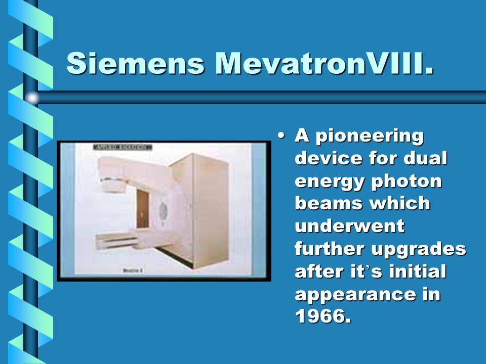 Siemens MevatronVIII.