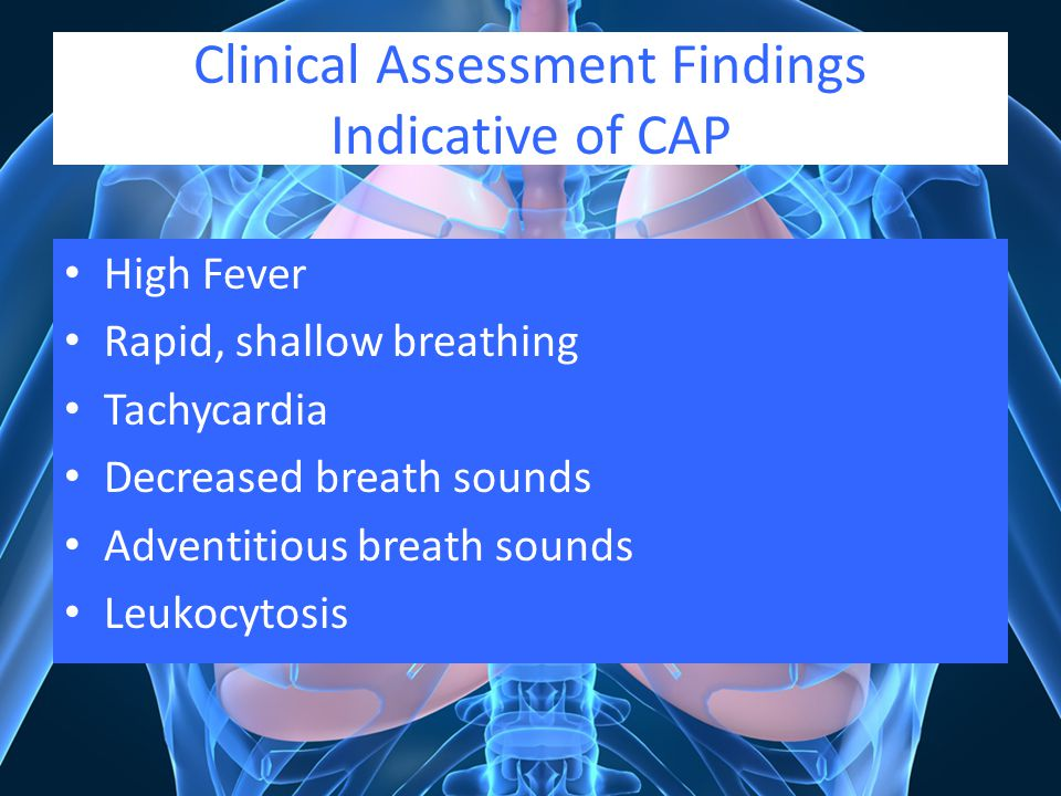 Clinical Assessment Findings Indicative of CAP