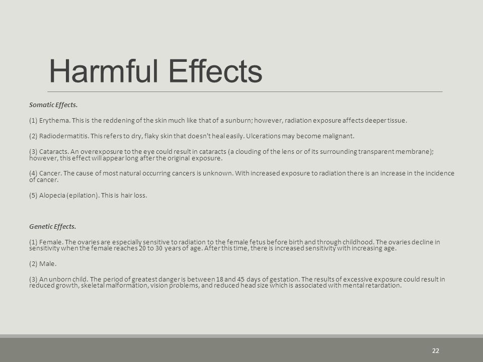 Harmful Effects Somatic Effects.