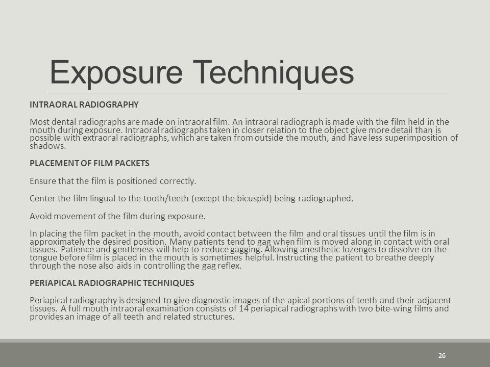 Exposure Techniques INTRAORAL RADIOGRAPHY