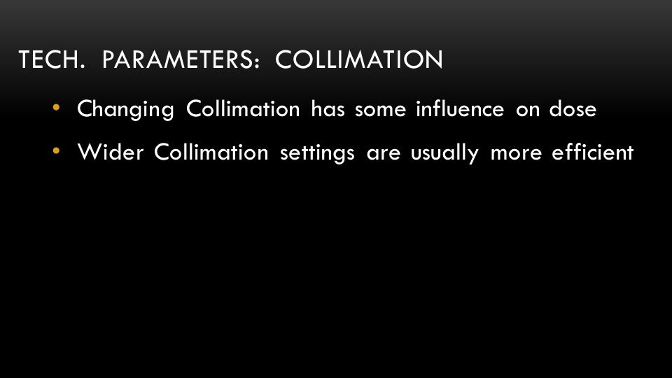 Tech. parameters: Collimation