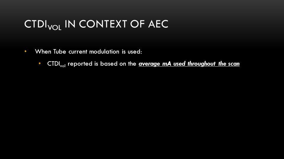 CTDIvol in Context of AEC