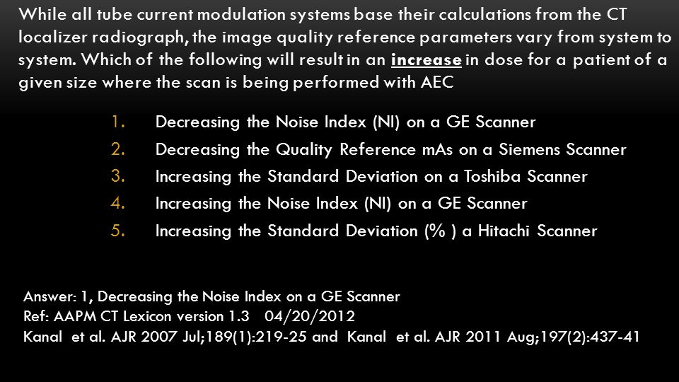 Decreasing the Noise Index (NI) on a GE Scanner
