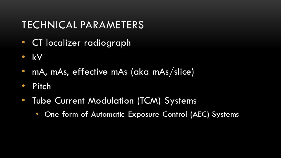 Technical parameters CT localizer radiograph kV