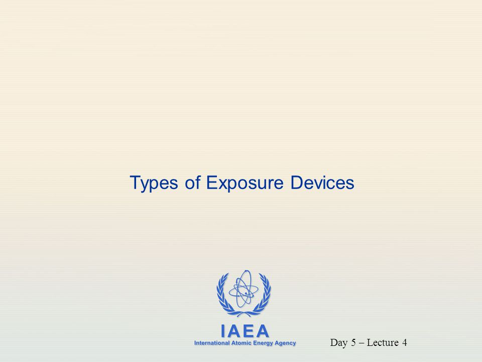 Types of Exposure Devices