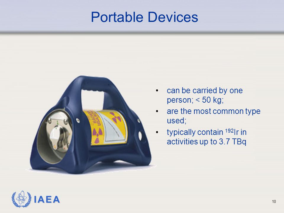 Portable Devices can be carried by one person; < 50 kg;