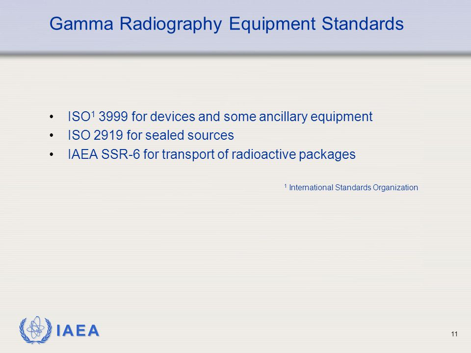 Gamma Radiography Equipment Standards