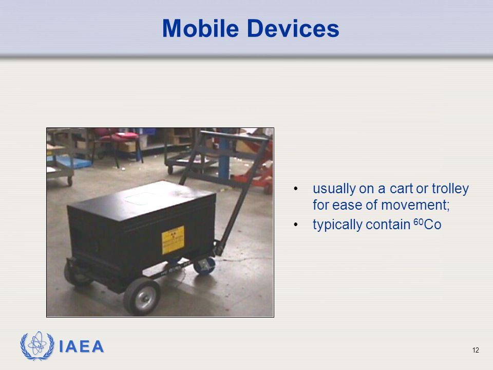 Mobile Devices usually on a cart or trolley for ease of movement;