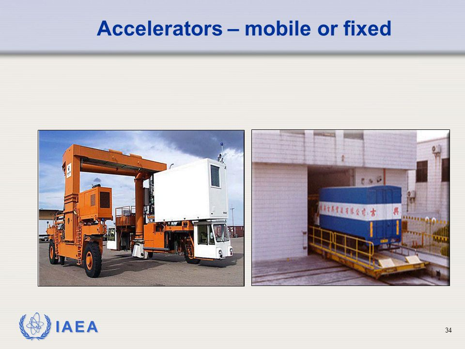 Accelerators – mobile or fixed