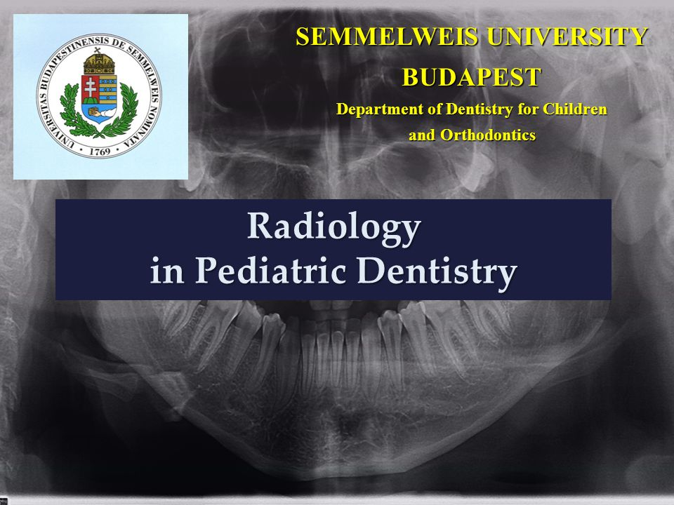 Radiology in Pediatric Dentistry