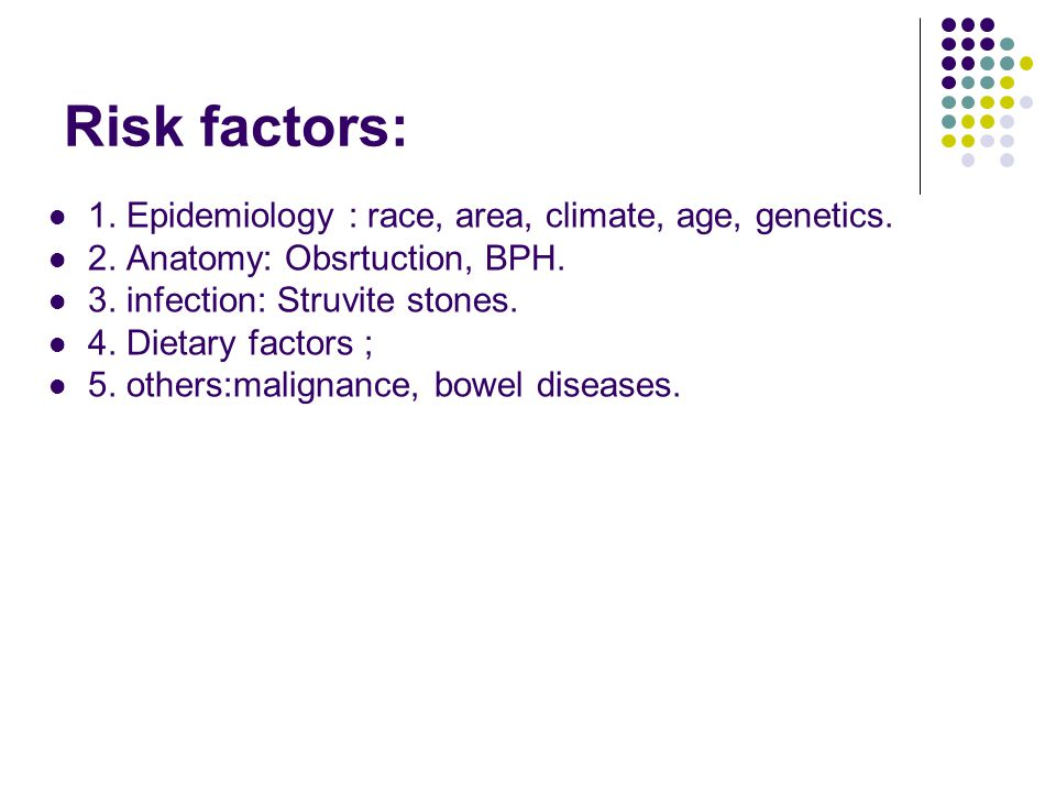 Risk factors: 1. Epidemiology : race, area, climate, age, genetics.
