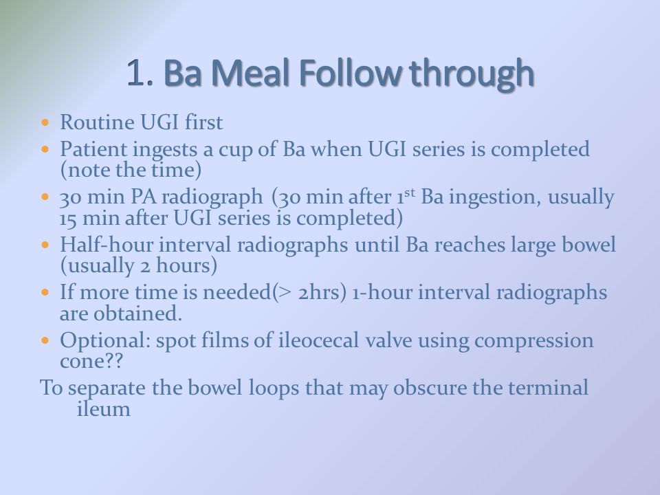 1. Ba Meal Follow through Routine UGI first