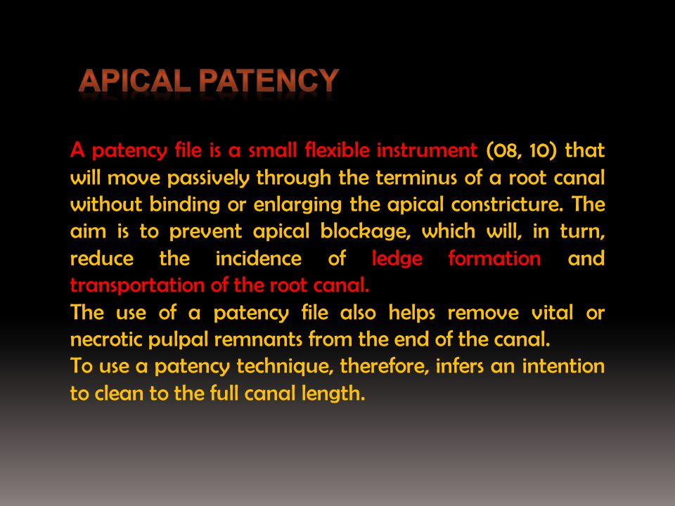 Apical patency
