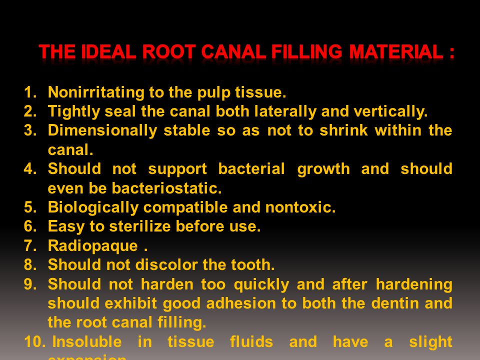 The ideal root canal filling material :