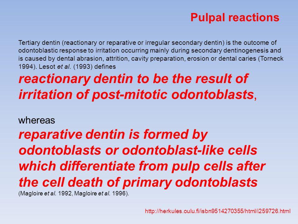 Pulpal reactions