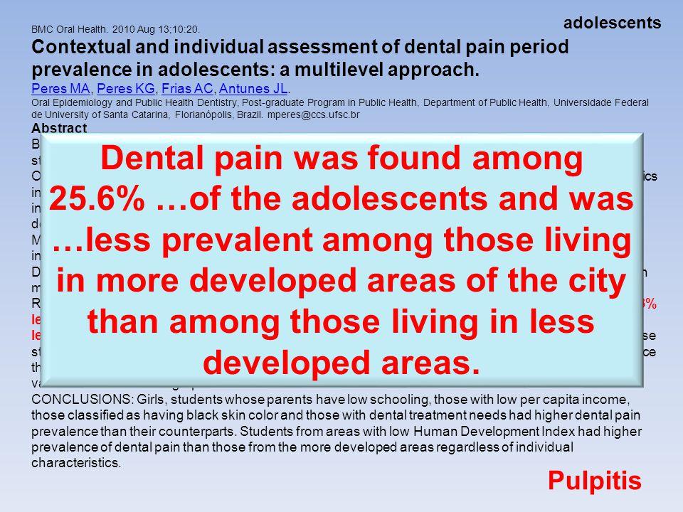 adolescents BMC Oral Health. 2010 Aug 13;10:20.