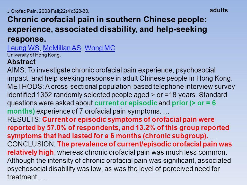 adults J Orofac Pain. 2008 Fall;22(4):323-30.