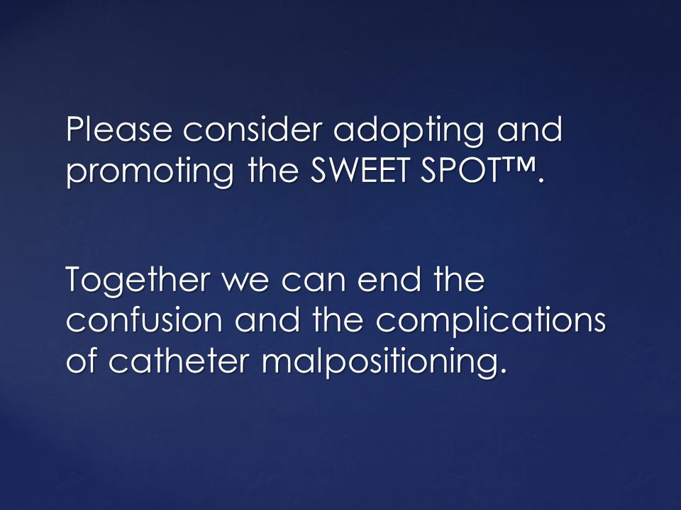 Please consider adopting and promoting the SWEET SPOT™