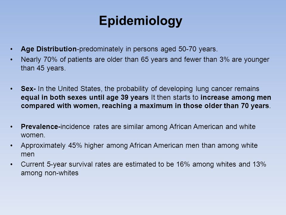 Epidemiology Age Distribution-predominately in persons aged 50-70 years.