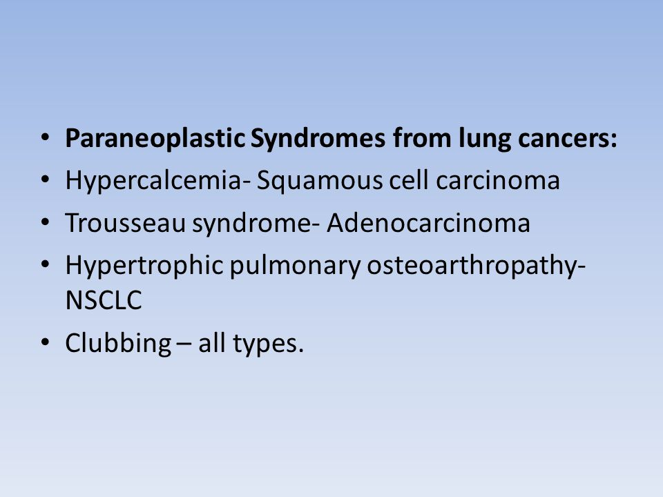 Paraneoplastic Syndromes from lung cancers: