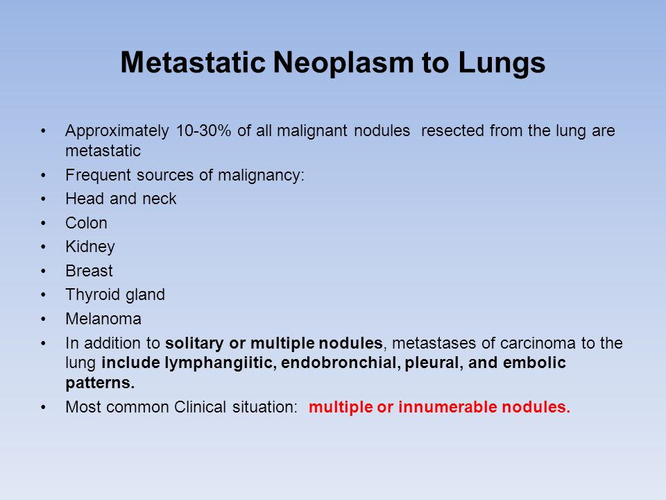 Metastatic Neoplasm to Lungs