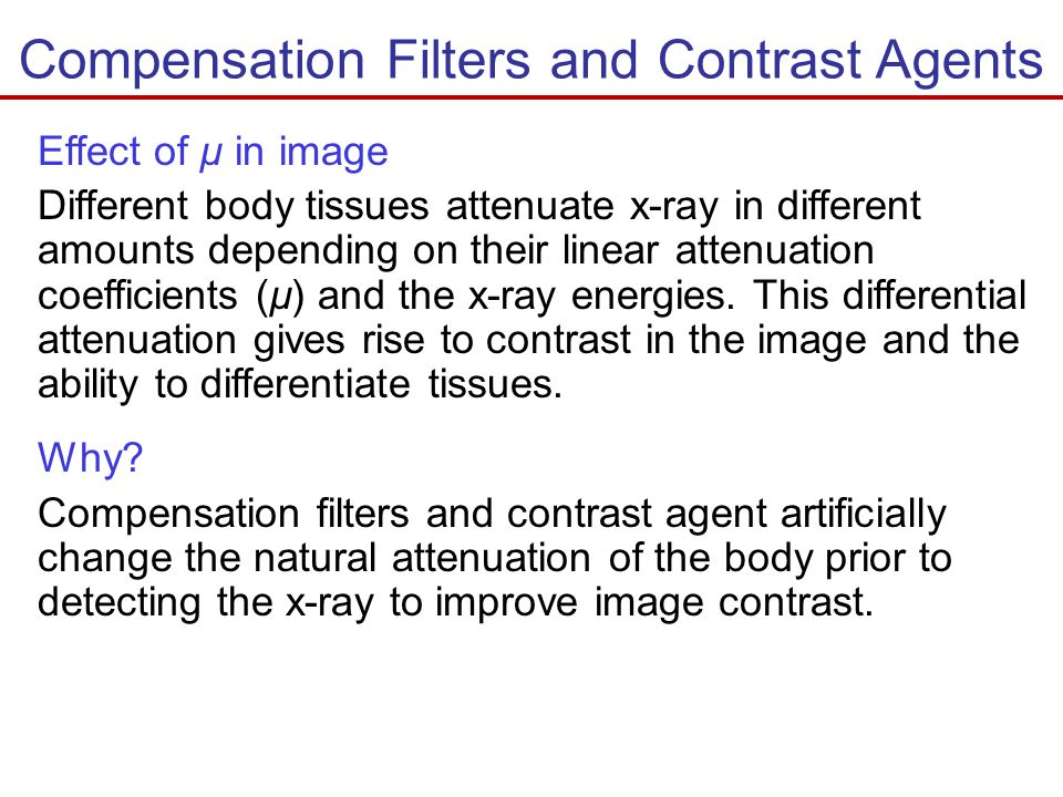 Compensation Filters and Contrast Agents