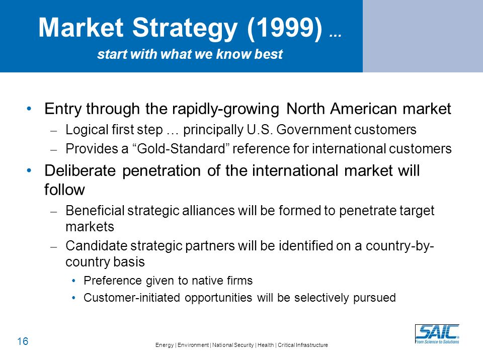 Predicted North America Target Market in 1999… By Segment, by Year, in $M