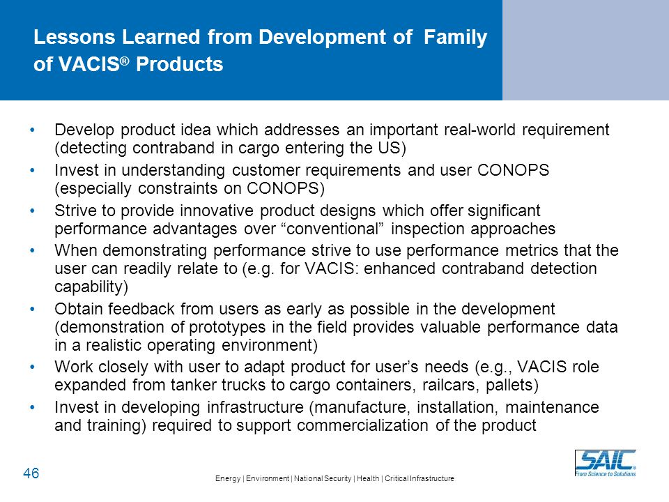 Lessons Learned from Development of Family of VACIS® Products-continued