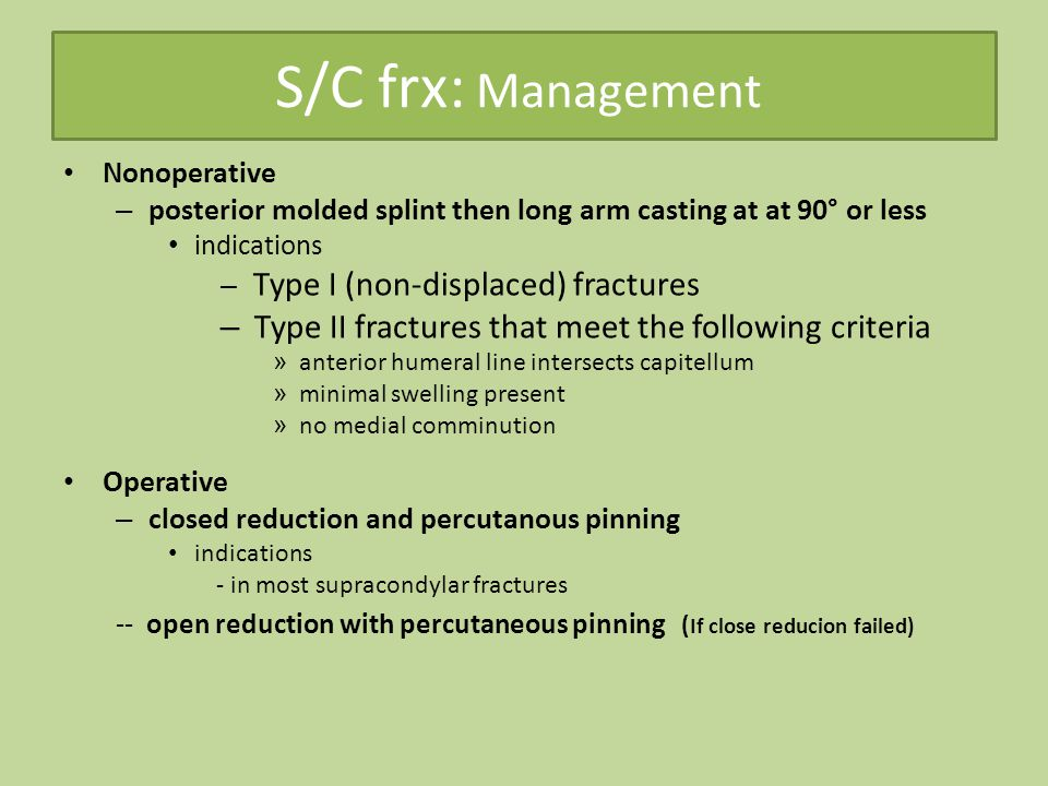 S/C frx: Management Type II fractures that meet the following criteria