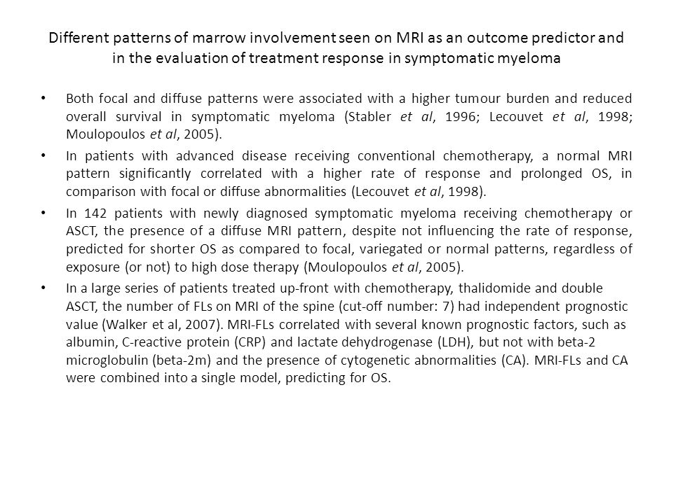 Different patterns of marrow involvement seen on MRI as an outcome predictor and in the evaluation of treatment response in symptomatic myeloma